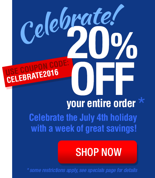20% Off your order during our Fourth of July Celebration Week