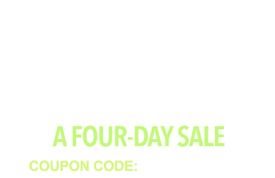 14% OFF - February Four-Day Special