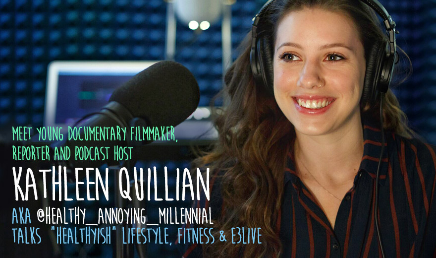 Kathleen Quillian aka Healthy Annoying Millennial