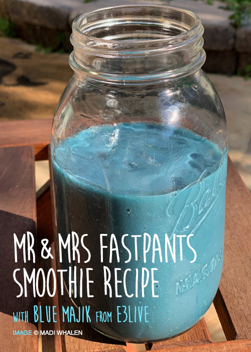 Mr & Mrs Fastpants Smoothie Recipe